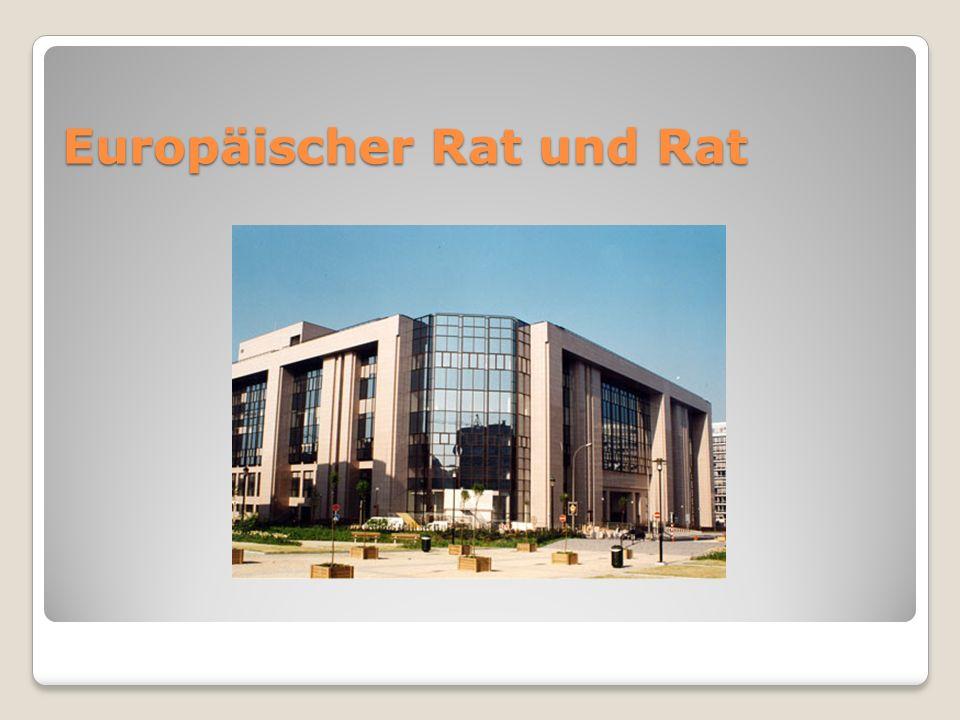 Europäischer Rat und Rat