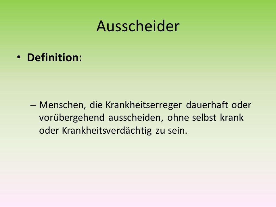 Ausscheider Definition: