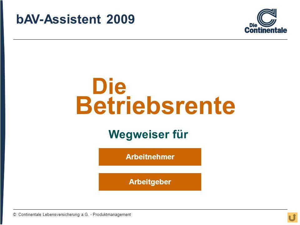 Betriebsrente Die bAV-Assistent 2009 Wegweiser für Arbeitnehmer