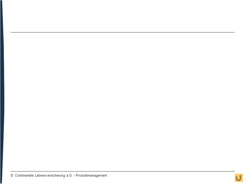 © Continentale Lebensversicherung a.G. - Produktmanagement
