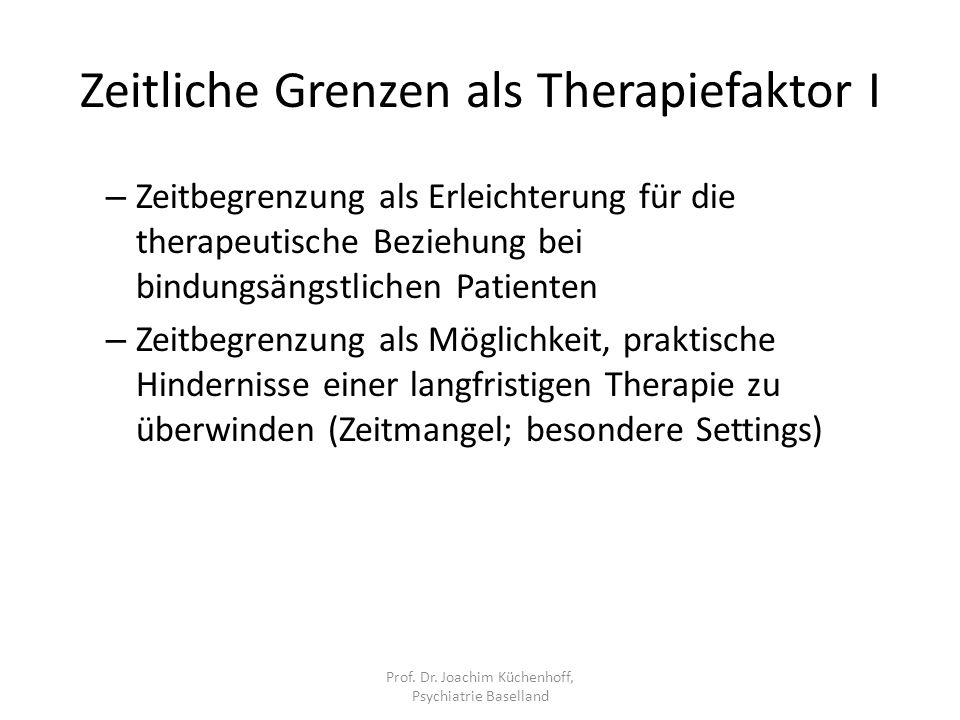 Zeitliche Grenzen als Therapiefaktor I