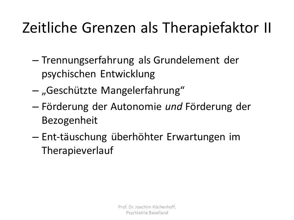 Zeitliche Grenzen als Therapiefaktor II