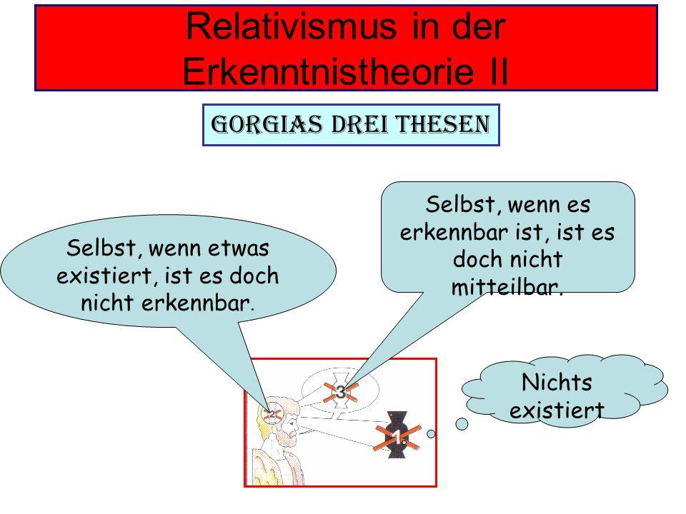 Relativismus in der Erkenntnistheorie II