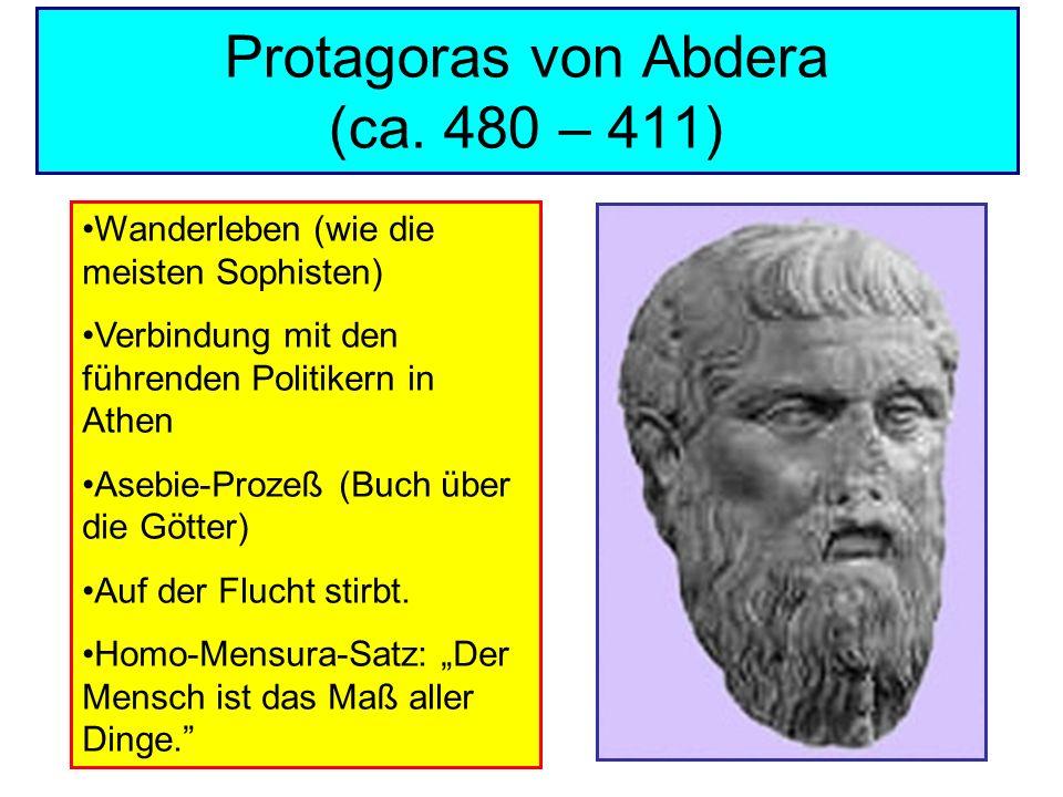 Protagoras von Abdera (ca. 480 – 411)