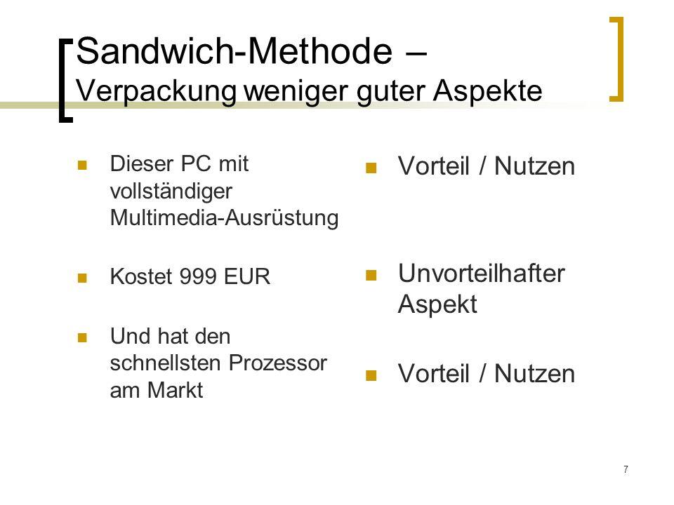 Sandwich-Methode – Verpackung weniger guter Aspekte