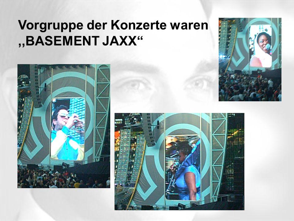 Vorgruppe der Konzerte waren ,,BASEMENT JAXX