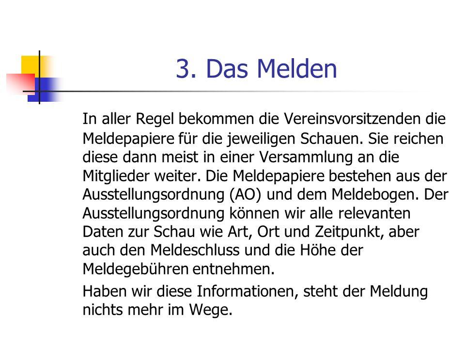 3. Das Melden