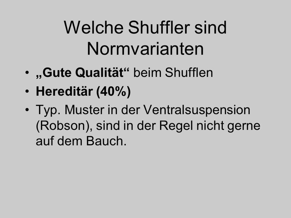 Welche Shuffler sind Normvarianten