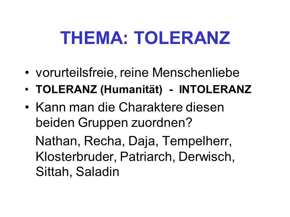 THEMA: TOLERANZ vorurteilsfreie, reine Menschenliebe
