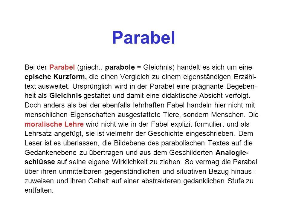 Parabel Bei der Parabel (griech.: parabole = Gleichnis) handelt es sich um eine.