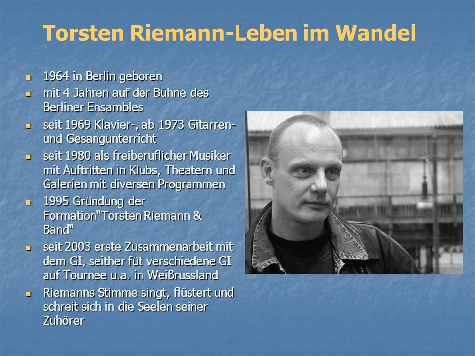 Torsten Riemann-Leben im Wandel