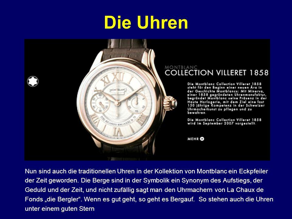 Die Uhren Nun sind auch die traditionellen Uhren in der Kollektion von Montblanc ein Eckpfeiler.