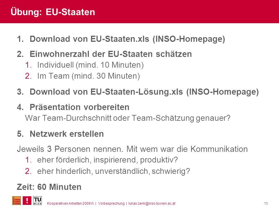 Übung: EU-Staaten Download von EU-Staaten.xls (INSO-Homepage)