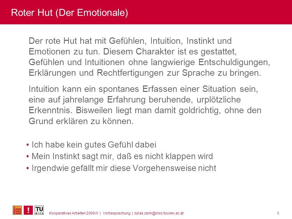 Roter Hut (Der Emotionale)