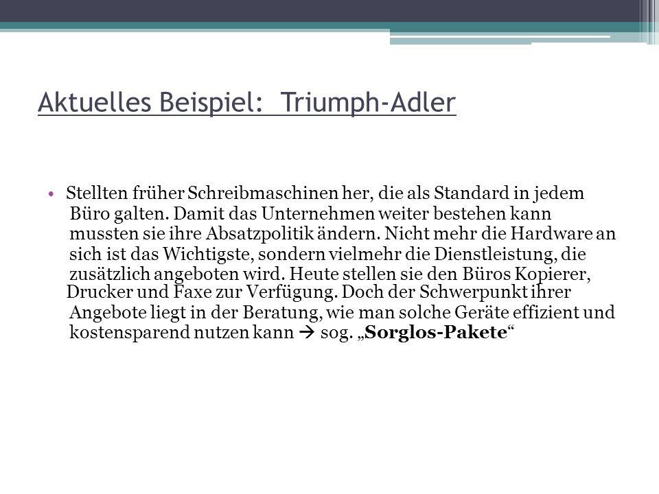 Aktuelles Beispiel: Triumph-Adler