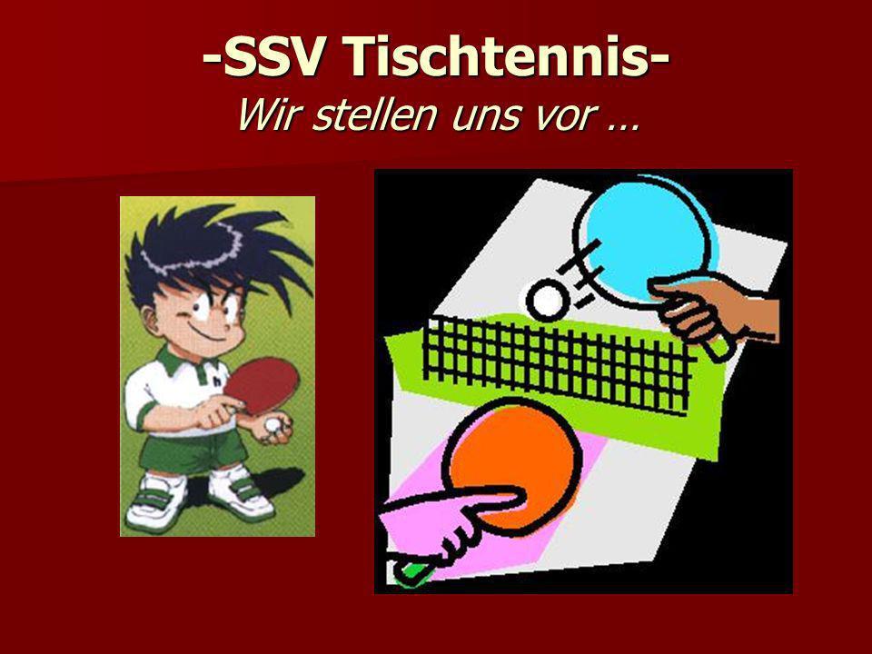 -SSV Tischtennis- Wir stellen uns vor …