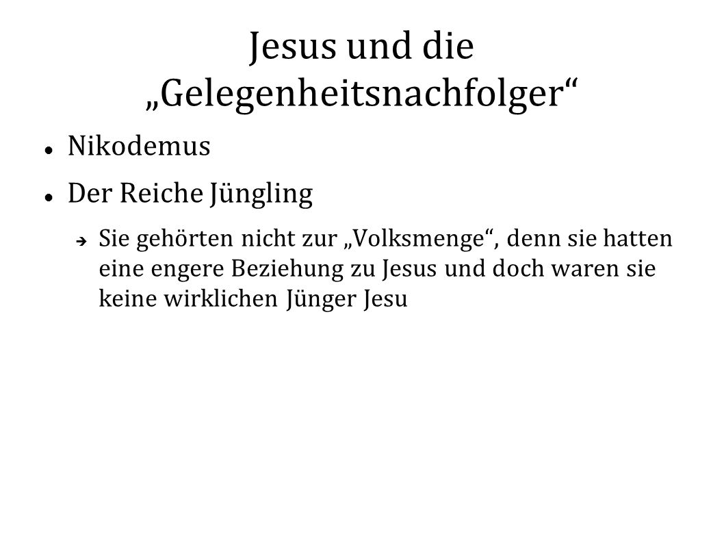 """Jesus und die """"Gelegenheitsnachfolger"""