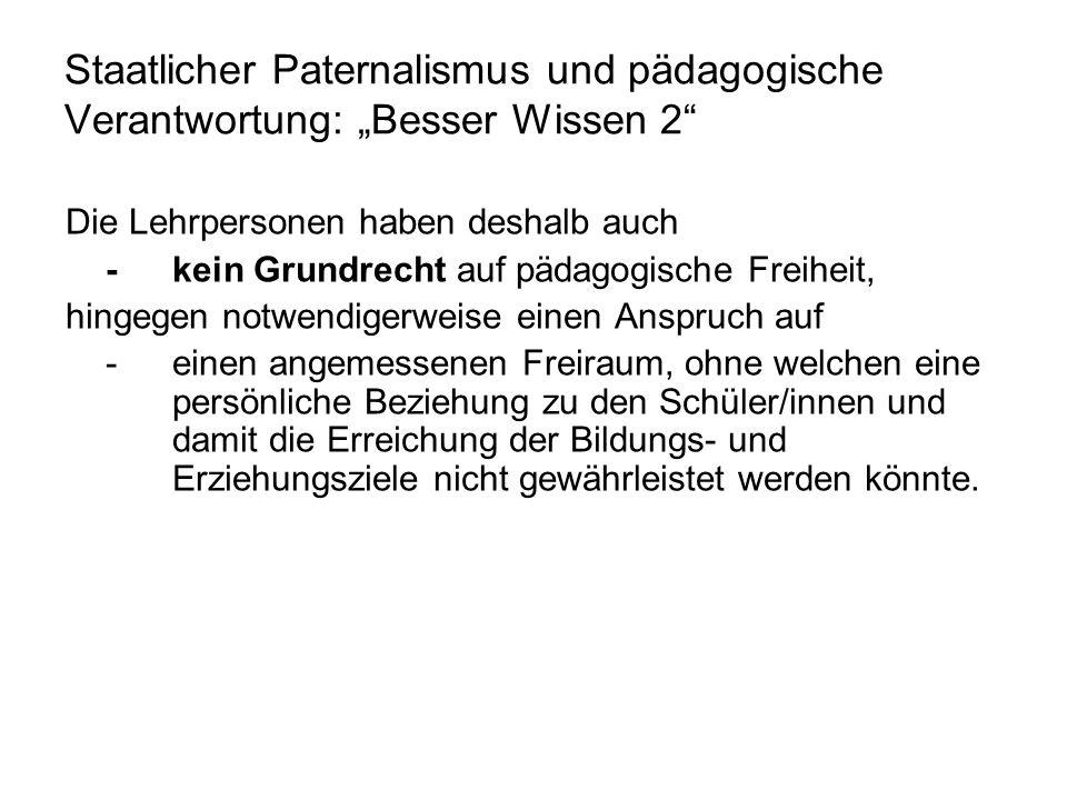 """Staatlicher Paternalismus und pädagogische Verantwortung: """"Besser Wissen 2"""