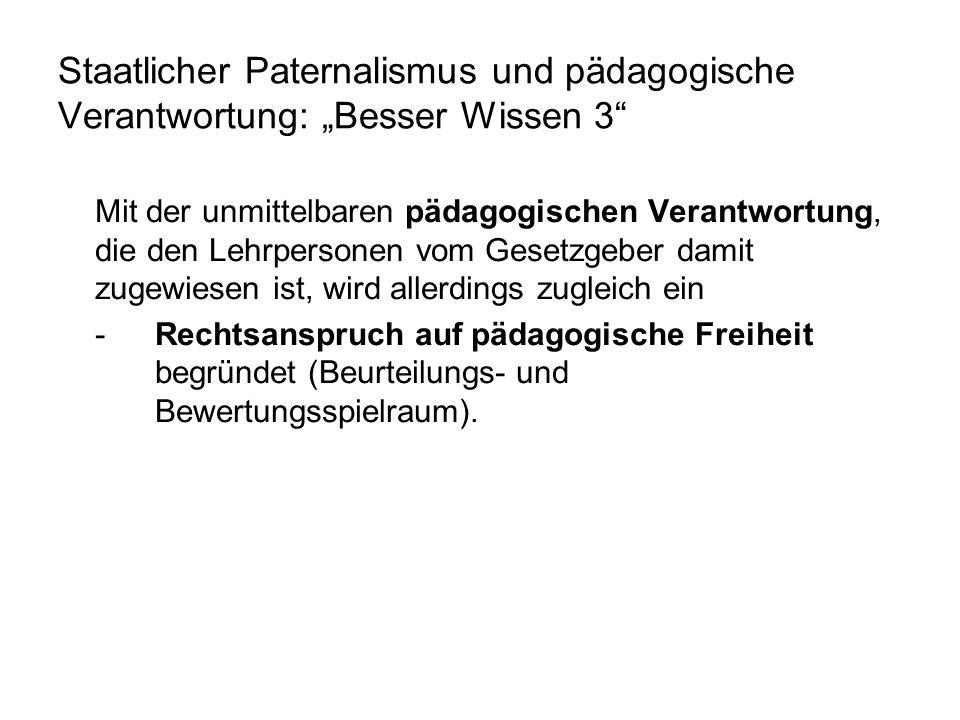 """Staatlicher Paternalismus und pädagogische Verantwortung: """"Besser Wissen 3"""