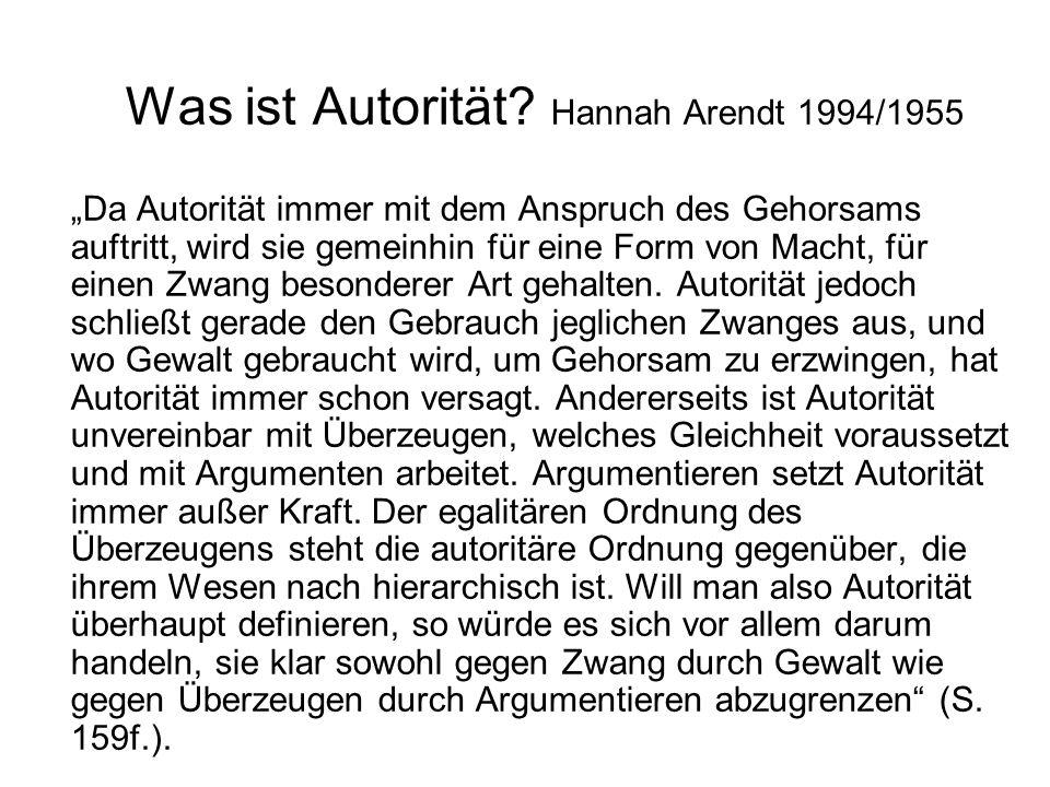 Was ist Autorität Hannah Arendt 1994/1955