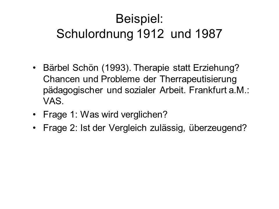Beispiel: Schulordnung 1912 und 1987