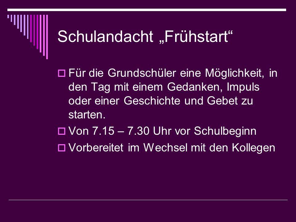 "Schulandacht ""Frühstart"