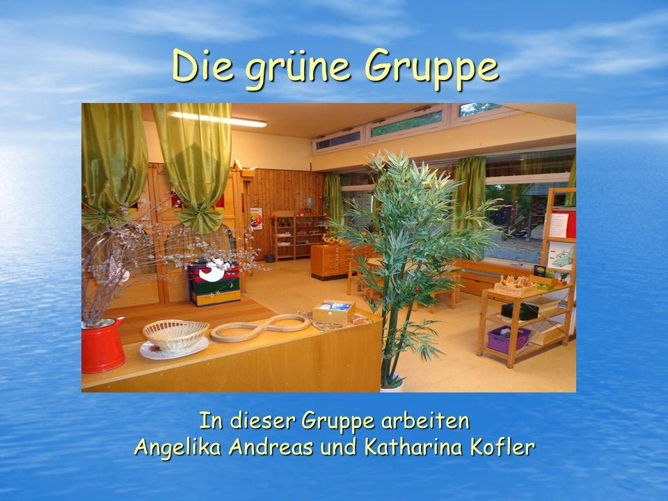 In dieser Gruppe arbeiten Angelika Andreas und Katharina Kofler