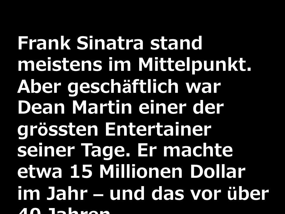 Frank Sinatra stand meistens im Mittelpunkt