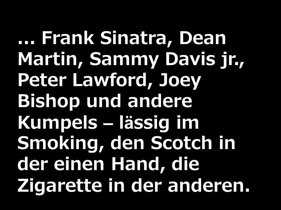 Frank Sinatra, Dean Martin, Sammy Davis jr
