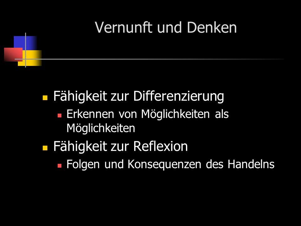 Vernunft und Denken Fähigkeit zur Differenzierung