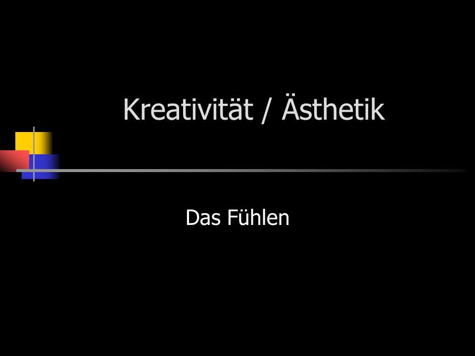 Kreativität / Ästhetik