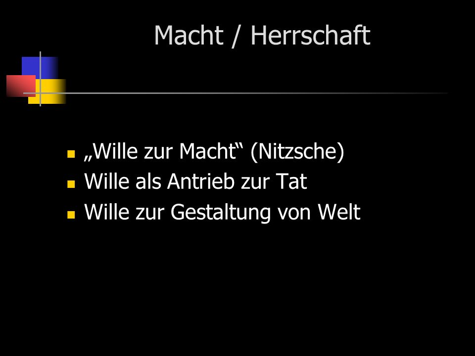 """Macht / Herrschaft """"Wille zur Macht (Nitzsche)"""