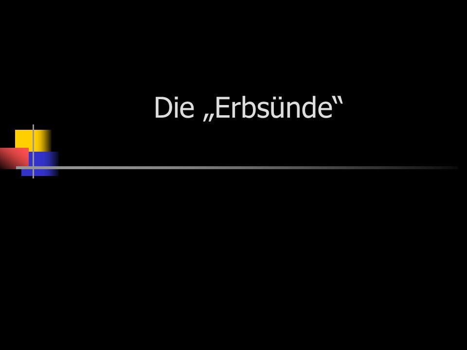 """Die """"Erbsünde"""