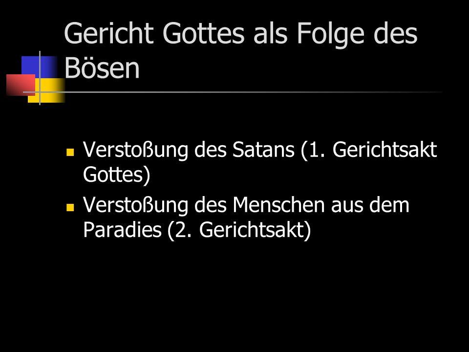 Gericht Gottes als Folge des Bösen