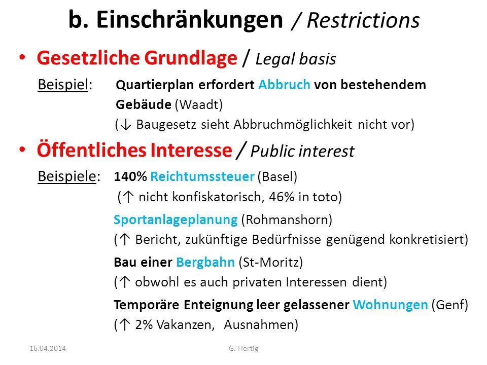 b. Einschränkungen / Restrictions