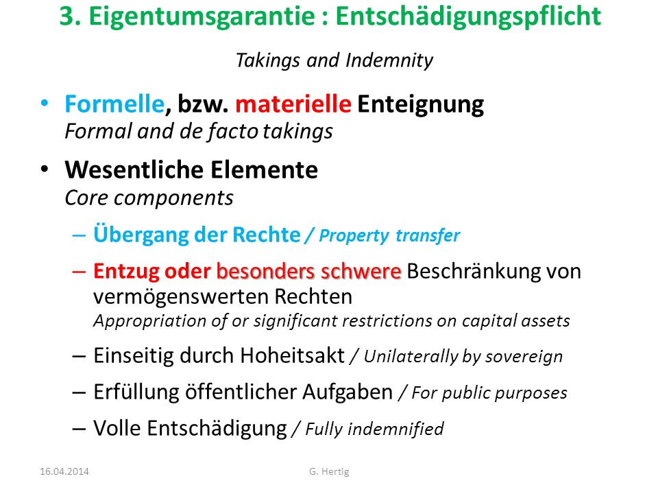 3. Eigentumsgarantie : Entschädigungspflicht Takings and Indemnity