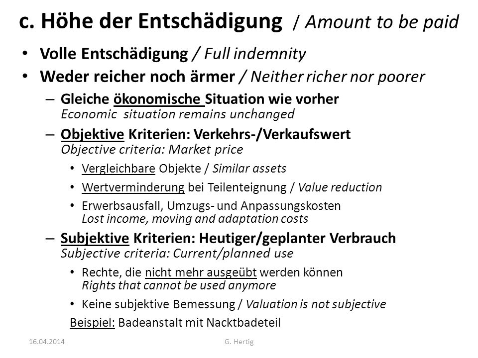 c. Höhe der Entschädigung / Amount to be paid