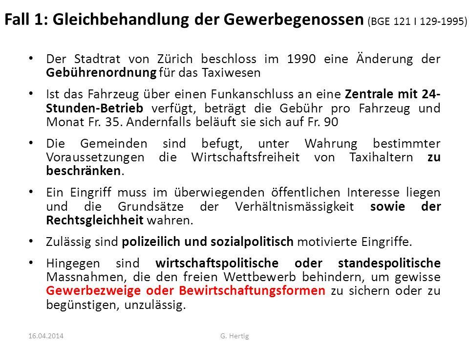 Fall 1: Gleichbehandlung der Gewerbegenossen (BGE 121 I 129-1995)