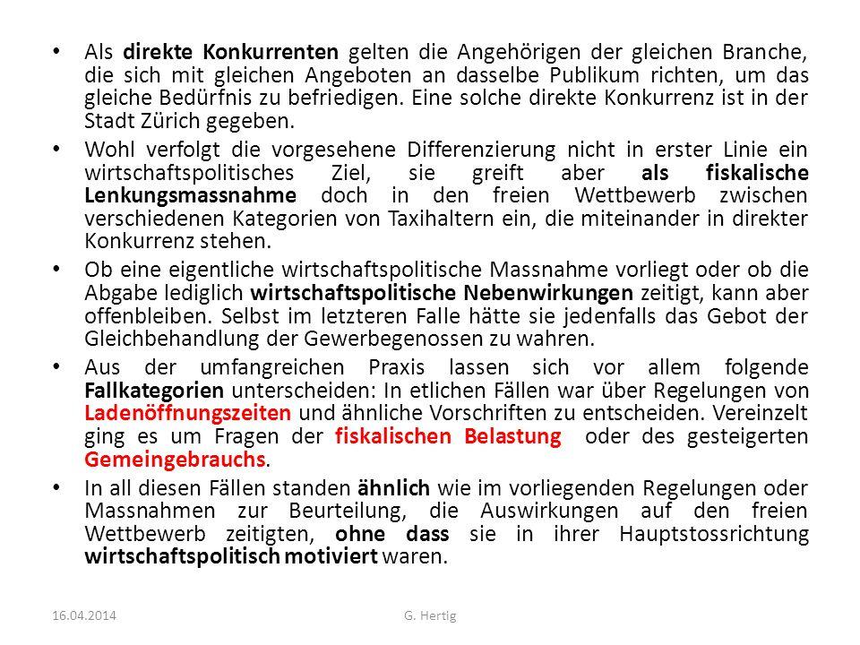 Als direkte Konkurrenten gelten die Angehörigen der gleichen Branche, die sich mit gleichen Angeboten an dasselbe Publikum richten, um das gleiche Bedürfnis zu befriedigen. Eine solche direkte Konkurrenz ist in der Stadt Zürich gegeben.