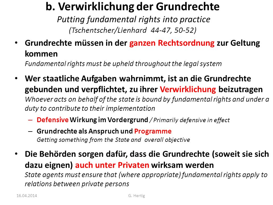 b. Verwirklichung der Grundrechte Putting fundamental rights into practice (Tschentscher/Lienhard 44-47, 50-52)