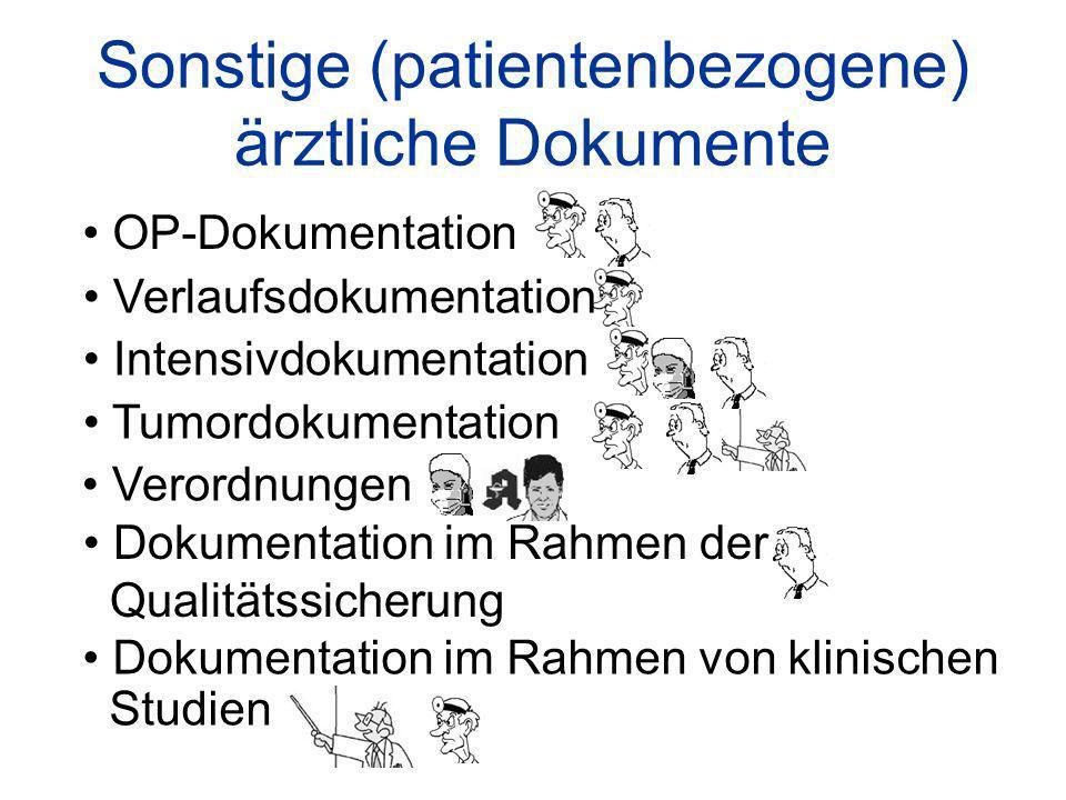 Sonstige (patientenbezogene) ärztliche Dokumente