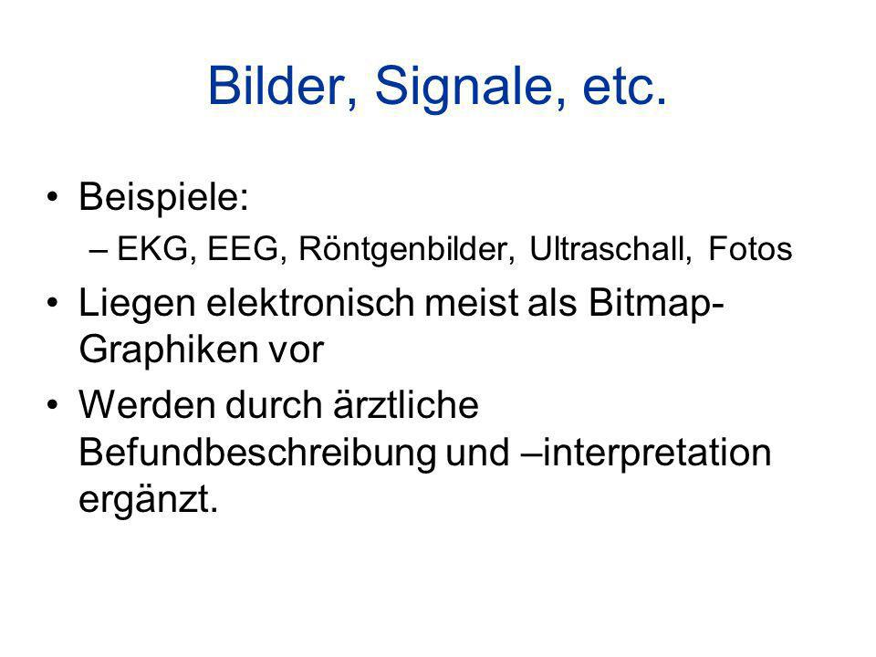 Bilder, Signale, etc. Beispiele: