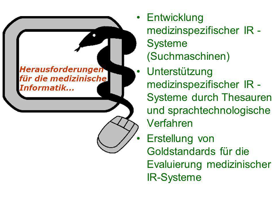 Entwicklung medizinspezifischer IR - Systeme (Suchmaschinen)