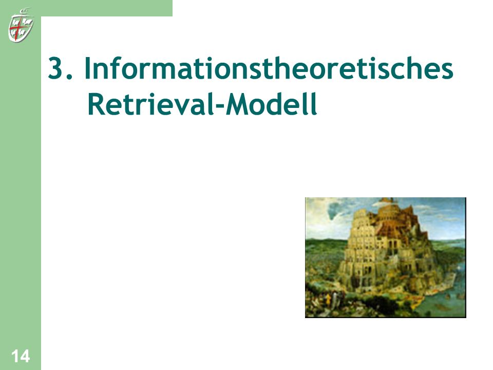 3. Informationstheoretisches Retrieval-Modell