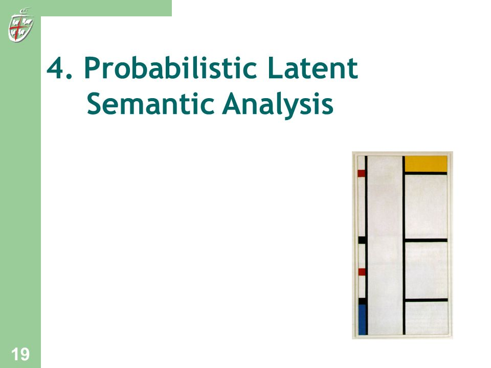 4. Probabilistic Latent Semantic Analysis