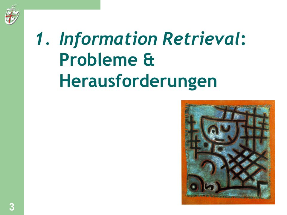 Information Retrieval: Probleme & Herausforderungen