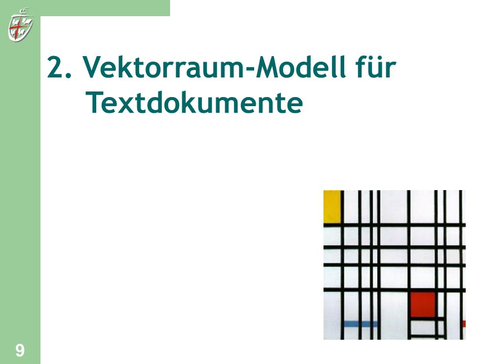 2. Vektorraum-Modell für Textdokumente