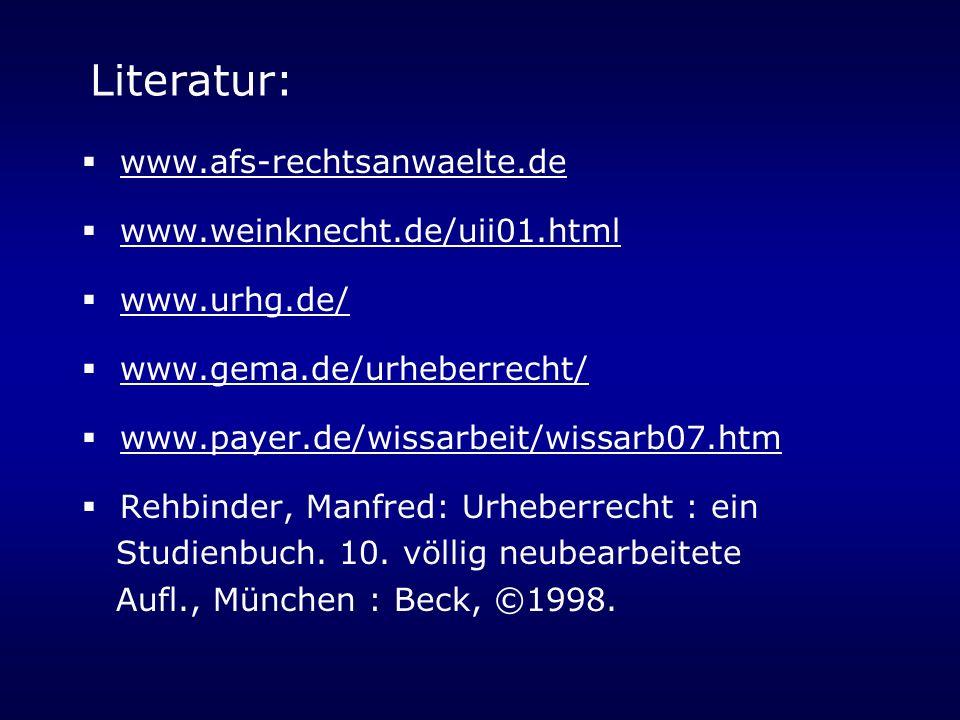 Literatur: www.afs-rechtsanwaelte.de www.weinknecht.de/uii01.html