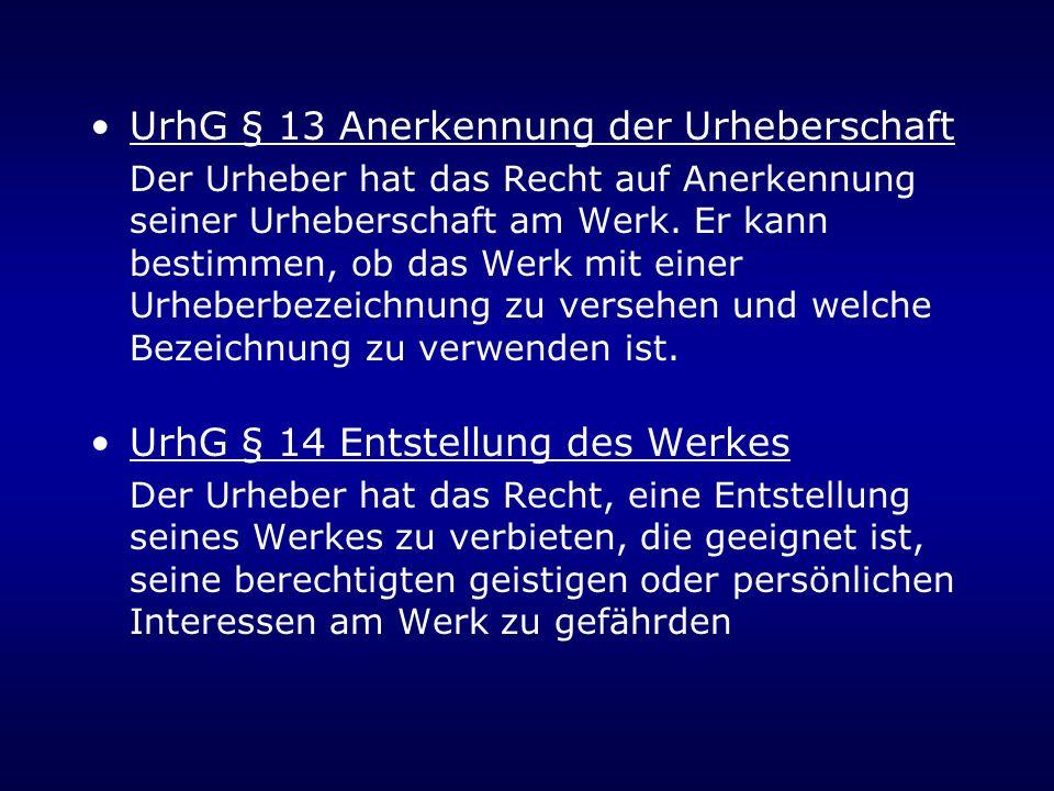 UrhG § 13 Anerkennung der Urheberschaft