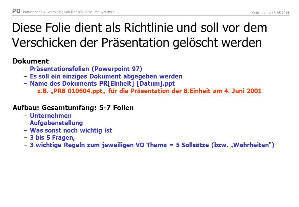 Diese Folie dient als Richtlinie und soll vor dem Verschicken der Präsentation gelöscht werden